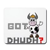 Got Dhudh? Mousepad