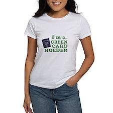 I'm a Green Card holder Tee