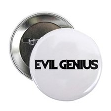 "Evil Genius 2.25"" Button"