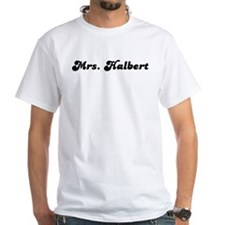 Mrs. Halbert Shirt
