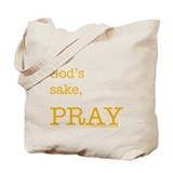 THINKING MUSLIM bag: for God's sake, PRAY ....