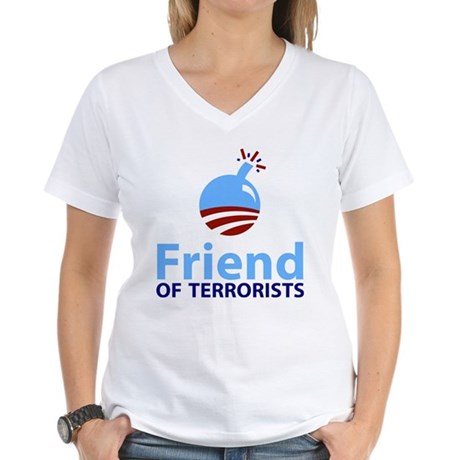 Obama Friend of Terrorists Women's V-Neck T-Shirt