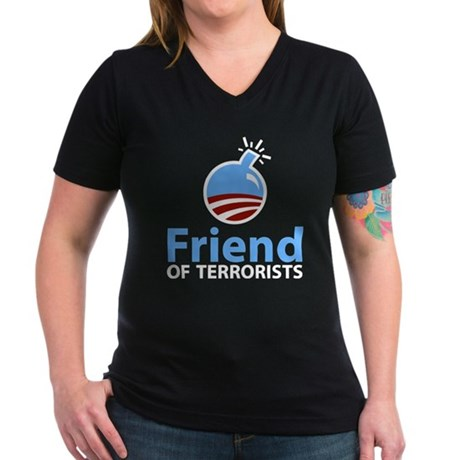 Obama Friend of Terrorists Women's V-Neck Dark T-S
