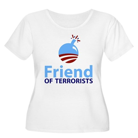 Obama Friend of Terrorists Women's Plus Size Scoop