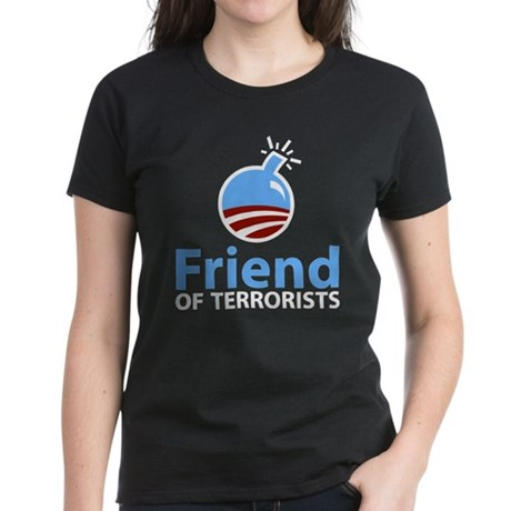 Obama Friend of Terrorists Women's Dark T-Shirt