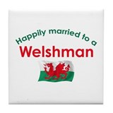 Happily Married Welshman Tile Coaster