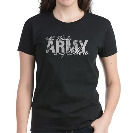 Brother is my Hero ARMY Women's Dark T-Shirt