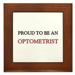 Proud To Be A OPTOMETRIST Framed Tile