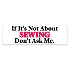 Sewing Bumper Bumper Sticker