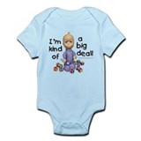 Kind of a Big Deal Infant Bodysuit