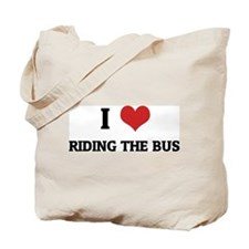 I Love Riding the Bus Tote Bag