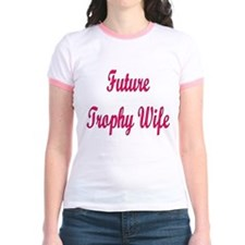 Future Trophy Wife T