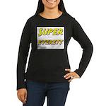 Super everett Women's Long Sleeve Dark T-Shirt
