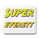 Super everett Mousepad