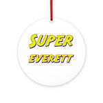 Super everett Ornament (Round)