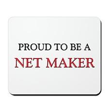 Proud to be a Net Maker Mousepad