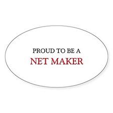 Proud to be a Net Maker Oval Sticker