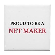 Proud to be a Net Maker Tile Coaster