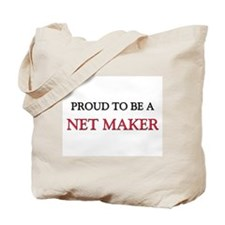 Proud to be a Net Maker Tote Bag