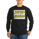 Super emilia Long Sleeve Dark T-Shirt