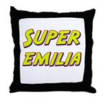 Super emilia Throw Pillow