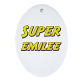 Super emilee Oval Ornament