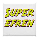 Super efren Tile Coaster
