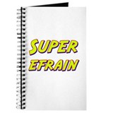 Super efrain Journal