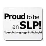 Proud to be an SLP! Mousepad