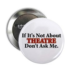 "Theatre 2.25"" Button (10 pack)"