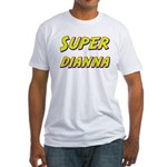 Super dianna Fitted T-Shirt