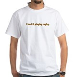 I Hurt It Playing Rugby T-Shirt (orange/brown)
