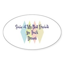 Truck Drivers Friends Oval Decal