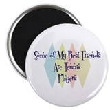 "Tennis Players Friends 2.25"" Magnet (100 pack)"