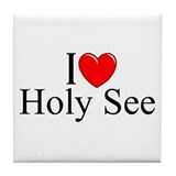 &quot;I Love (Heart) Holy See&quot; Tile Coaster