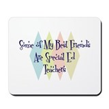 Special Ed Teachers Friends Mousepad