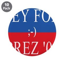 "Fey For Prez 08 3.5"" Button (10 pack)"