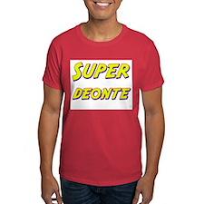 Super deonte T-Shirt
