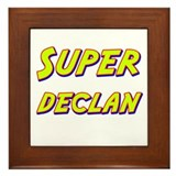 Super declan Framed Tile