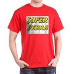 Super debra Dark T-Shirt