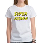 Super debra Women's T-Shirt