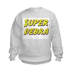 Super debra Kids Sweatshirt