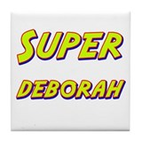 Super deborah Tile Coaster