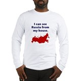 I Can See Russia... Long Sleeve T-Shirt