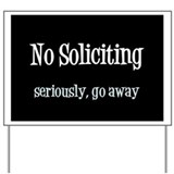 No soliciting Yard Signs