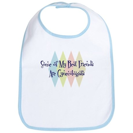 Gynecologists Friends Bib