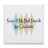 Geneticists Friends Tile Coaster