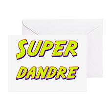 Super dandre Greeting Card