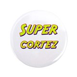 "Super cortez 3.5"" Button"