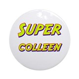 Super colleen Ornament (Round)